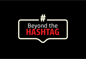 Beyond the Hashtag